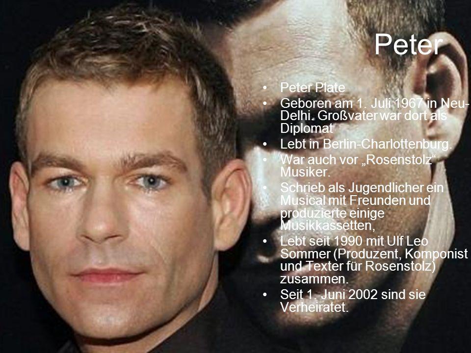 Peter Peter Plate. Geboren am 1. Juli 1967 in Neu-Delhi. Großvater war dort als Diplomat. Lebt in Berlin-Charlottenburg.