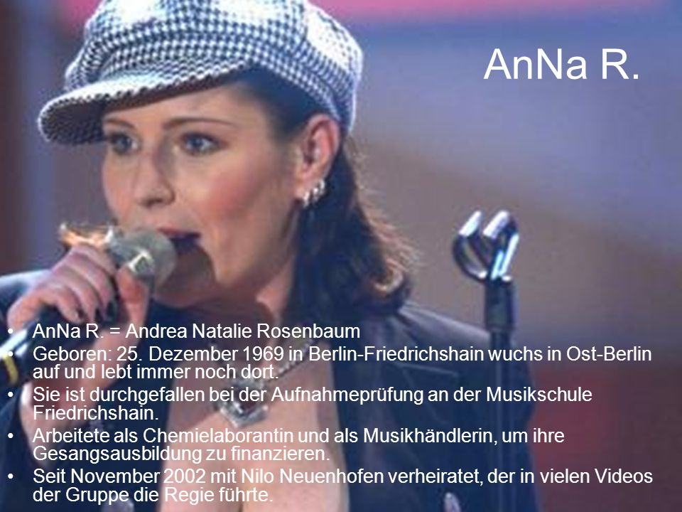 AnNa R. AnNa R. = Andrea Natalie Rosenbaum