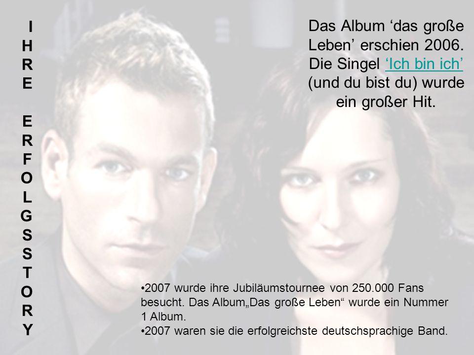 Das Album 'das große Leben' erschien 2006