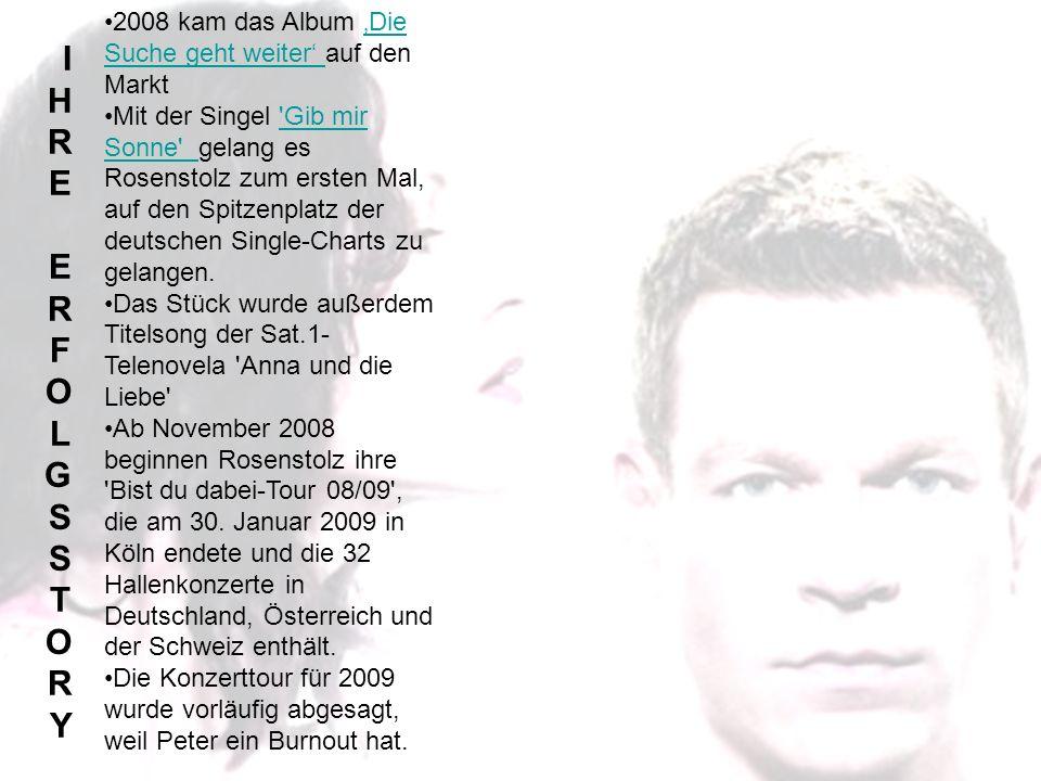 2008 kam das Album 'Die Suche geht weiter' auf den Markt