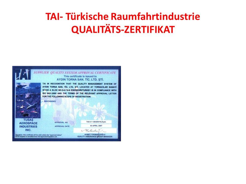 TAI- Türkische Raumfahrtindustrie QUALITÄTS-ZERTIFIKAT