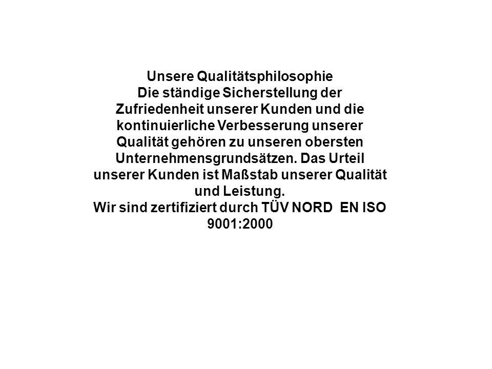 Unsere Qualitätsphilosophie