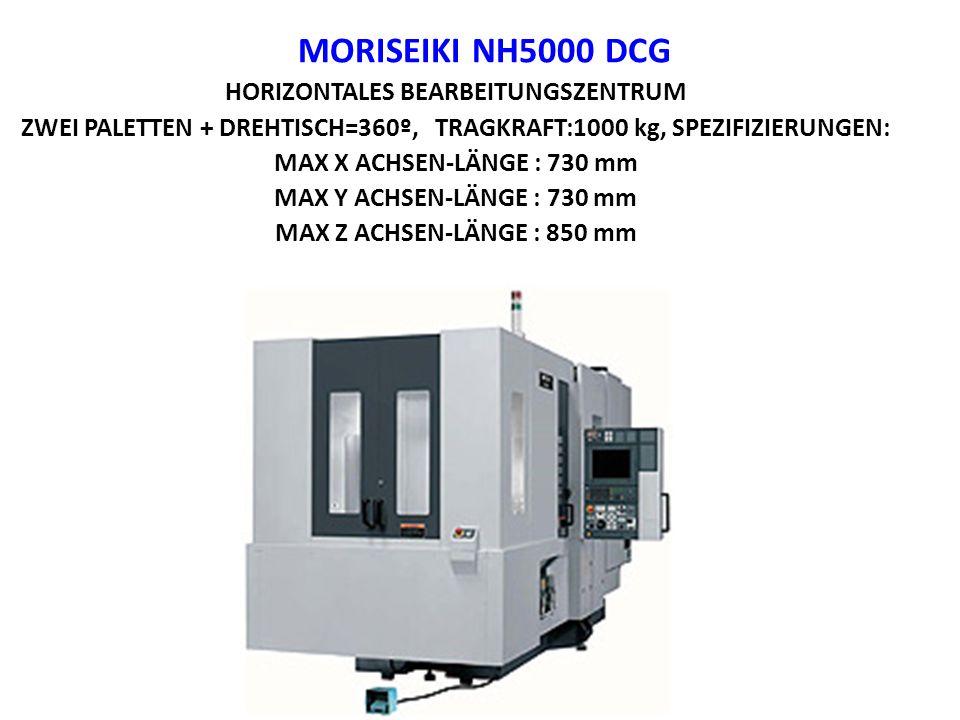 MORISEIKI NH5000 DCG HORIZONTALES BEARBEITUNGSZENTRUM