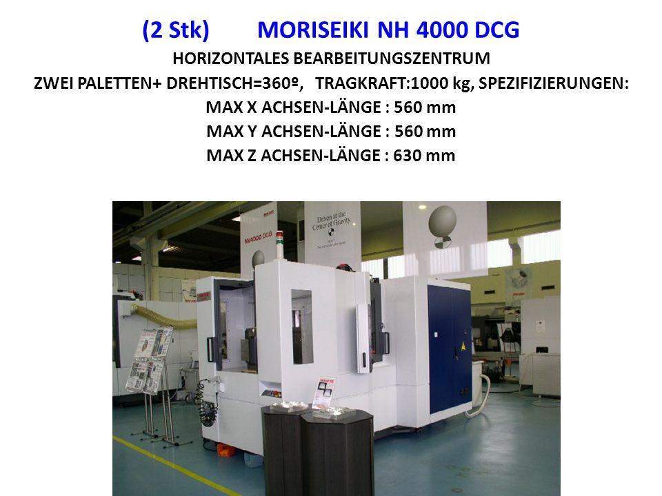 (2 Stk) MORISEIKI NH 4000 DCG HORIZONTALES BEARBEITUNGSZENTRUM