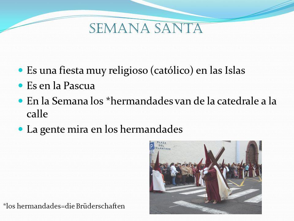 Semana Santa Es una fiesta muy religioso (católico) en las Islas