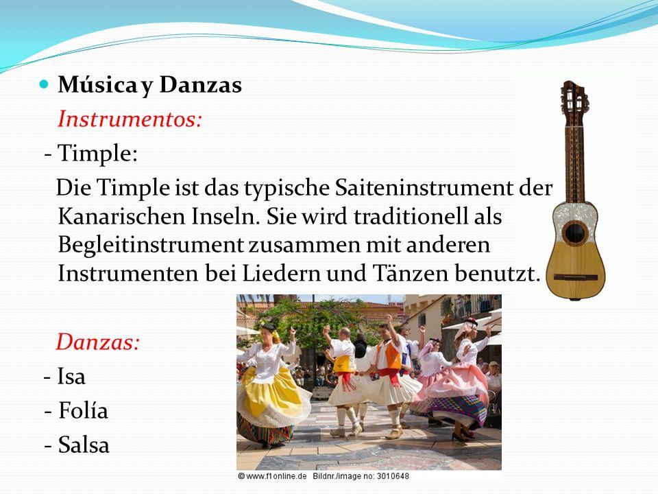 Música y Danzas Instrumentos: - Timple: