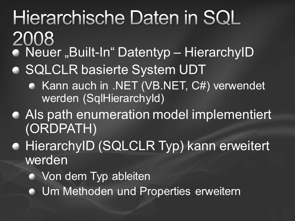 Hierarchische Daten in SQL 2008