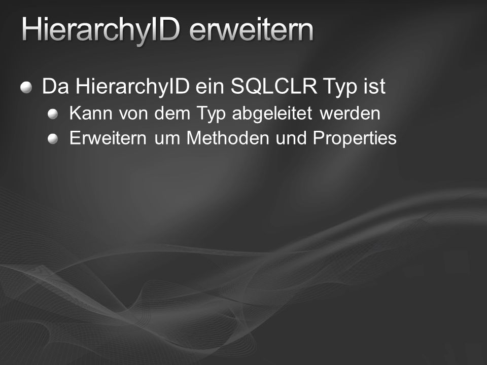 HierarchyID erweitern