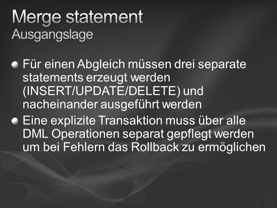 Merge statement Ausgangslage