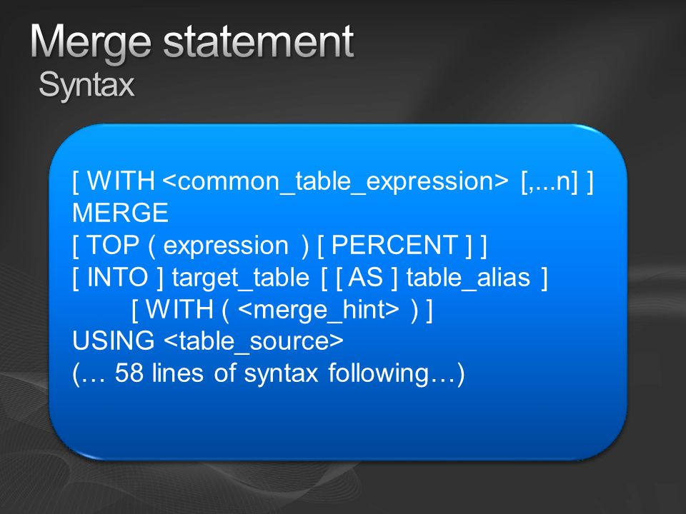 Merge statement Syntax