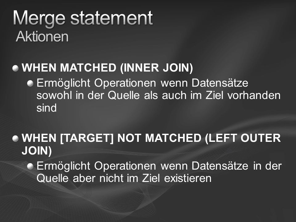 Merge statement Aktionen