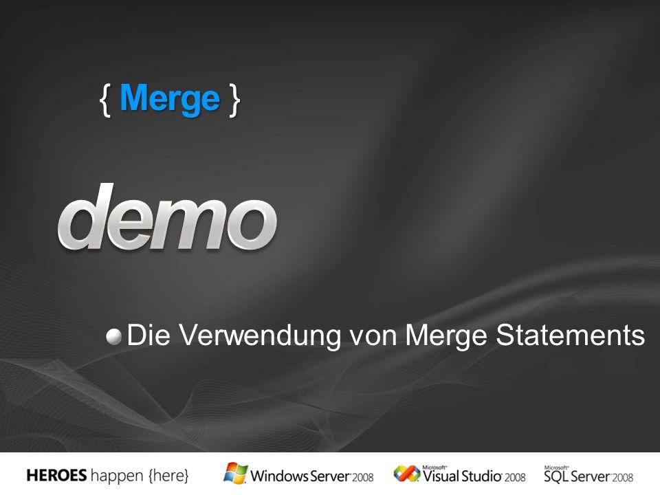 { Merge } demo Die Verwendung von Merge Statements