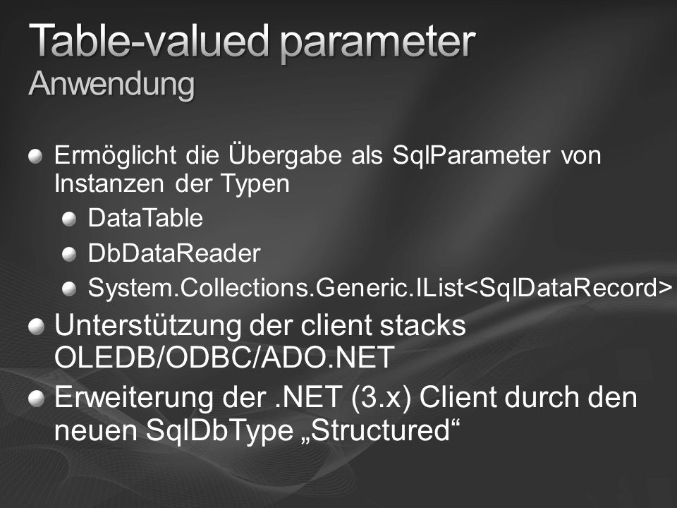 Table-valued parameter Anwendung