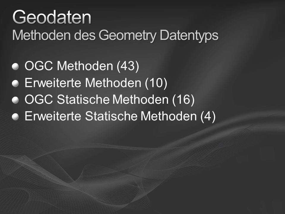 Geodaten Methoden des Geometry Datentyps