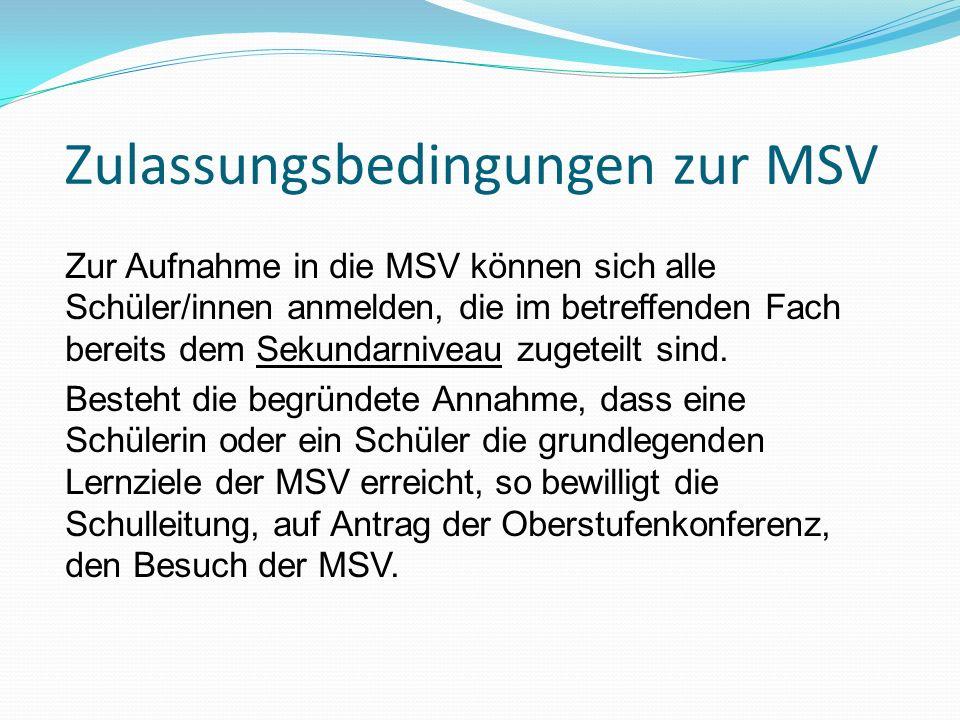 Zulassungsbedingungen zur MSV
