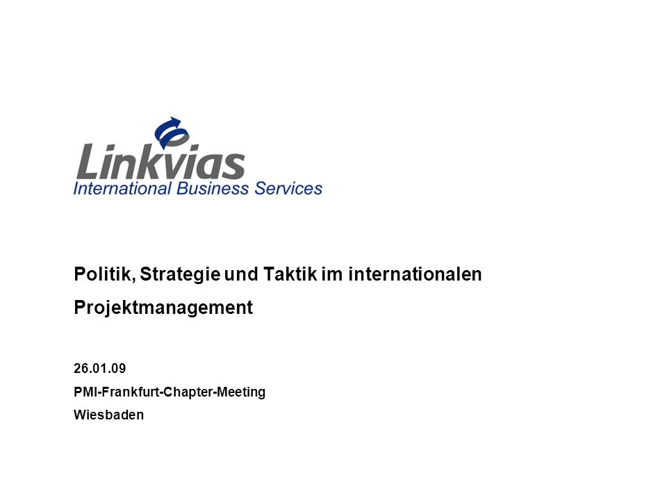 Politik, Strategie und Taktik im internationalen Projektmanagement 26