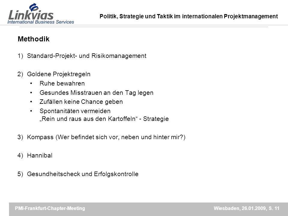 Methodik Standard-Projekt- und Risikomanagement Goldene Projektregeln