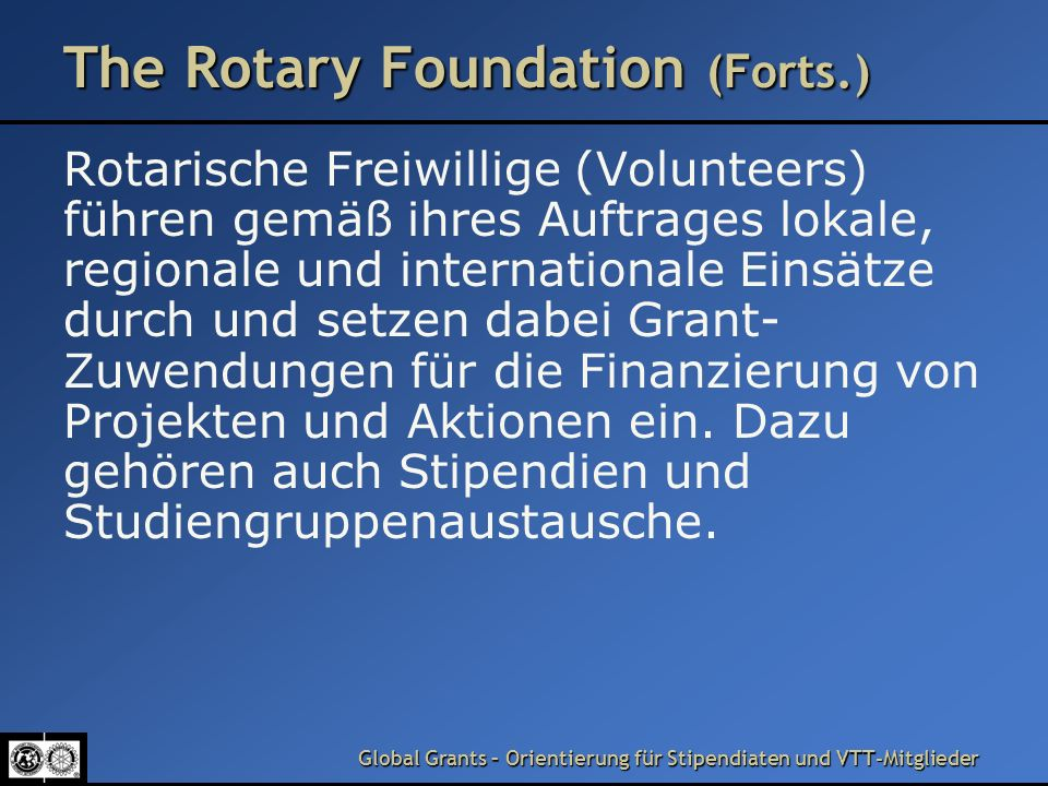 The Rotary Foundation (Forts.)