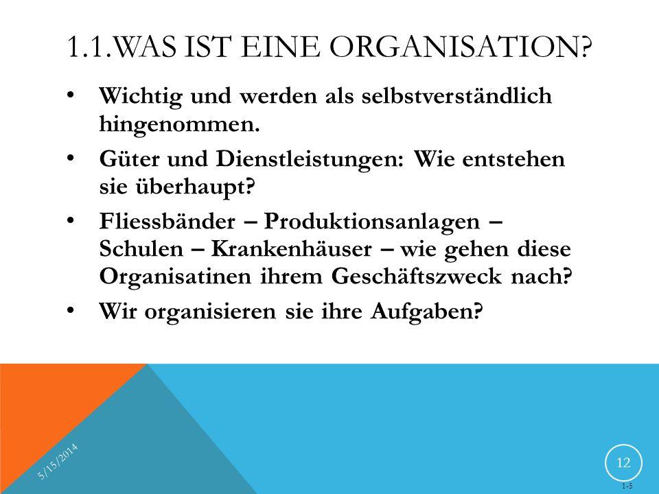 1.1.Was ist eine Organisation