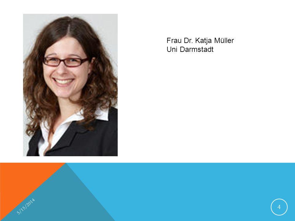 Frau Dr. Katja Müller Uni Darmstadt 3/30/2017