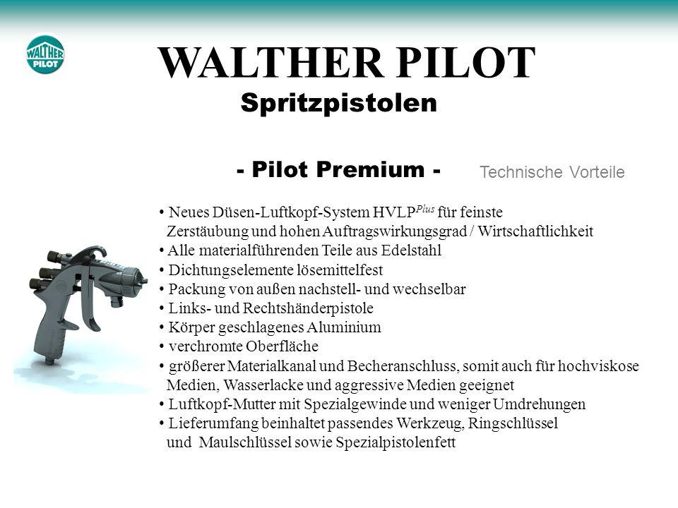 WALTHER PILOT Spritzpistolen - Pilot Premium - Technische Vorteile