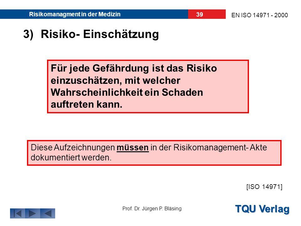 3) Risiko- Einschätzung
