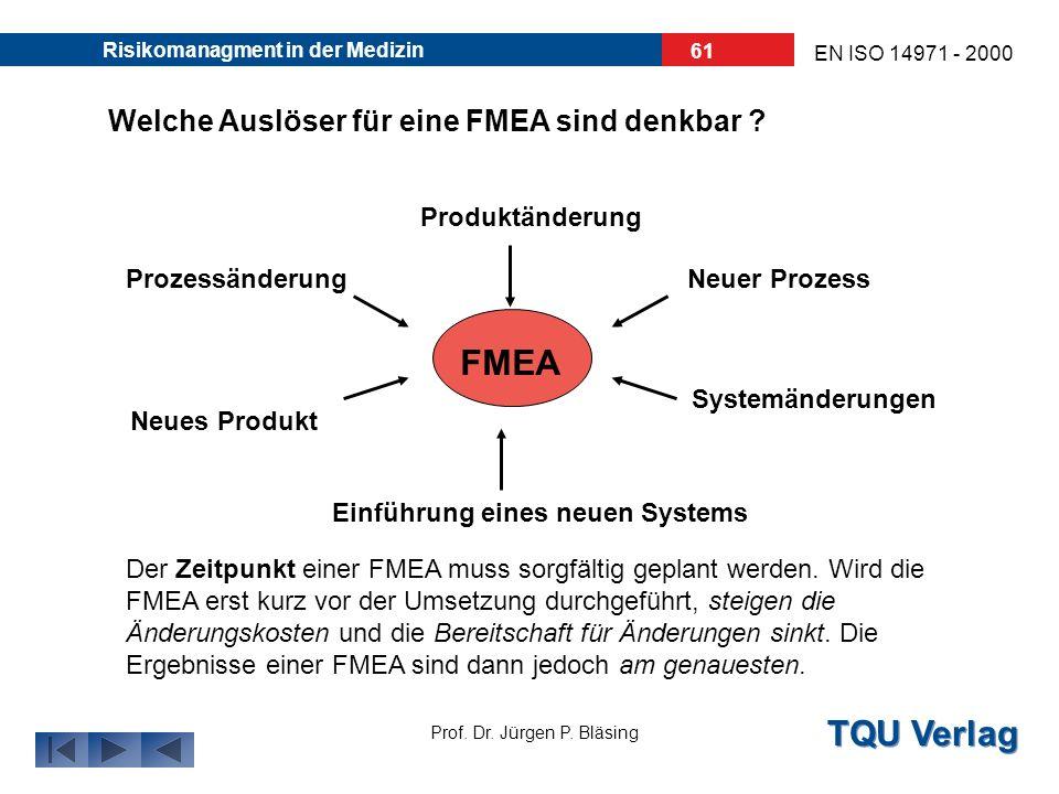 FMEA Welche Auslöser für eine FMEA sind denkbar Produktänderung