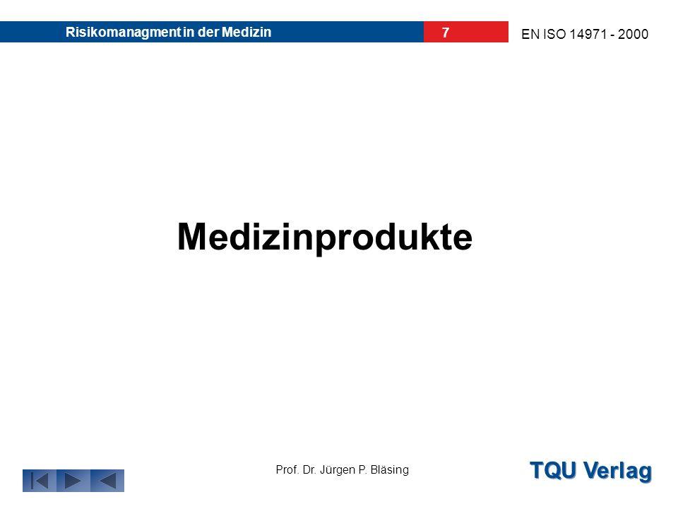 30.03.2017 Risikomanagment in der Medizin Medizinprodukte
