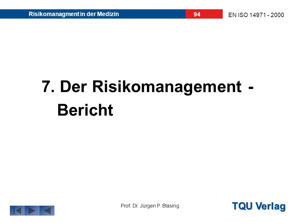 7. Der Risikomanagement - Bericht