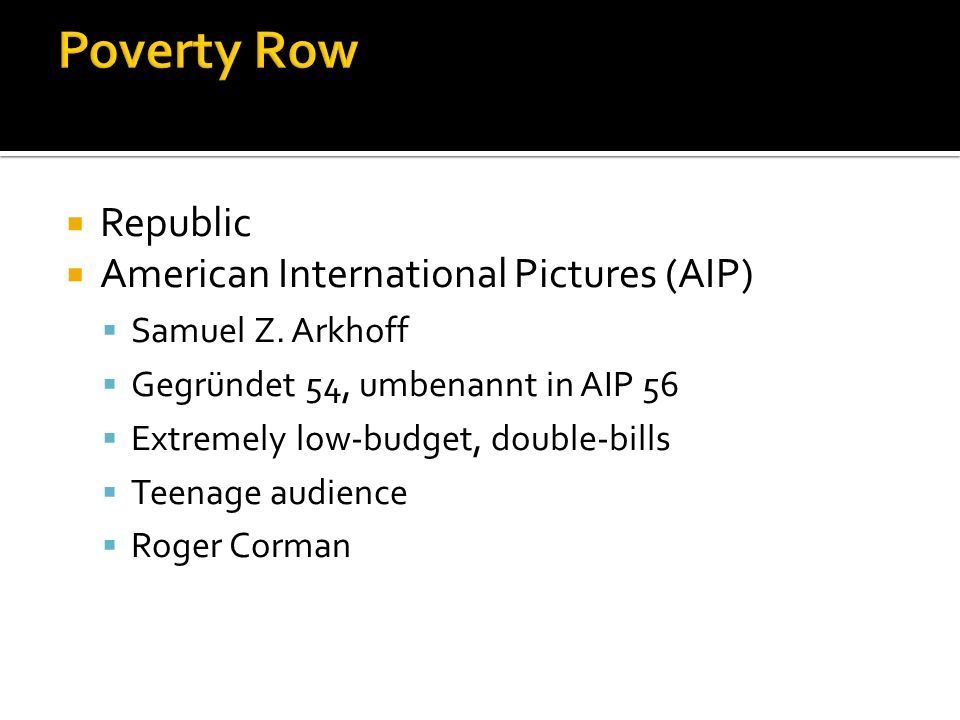 Poverty Row Republic American International Pictures (AIP)