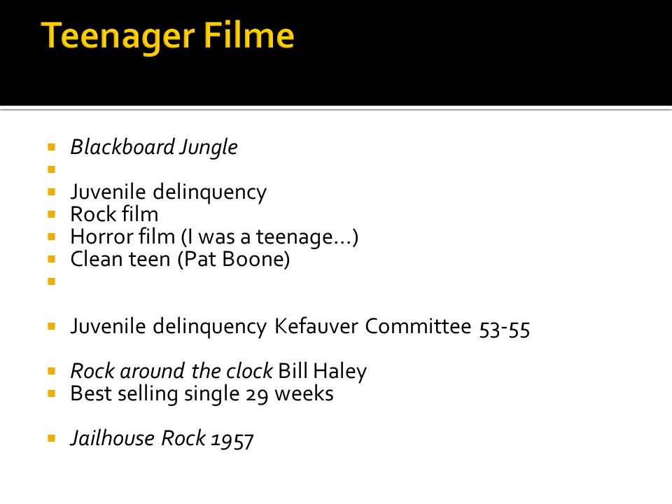 Teenager Filme Blackboard Jungle Juvenile delinquency Rock film
