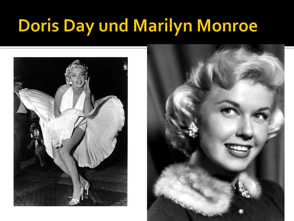 Doris Day und Marilyn Monroe