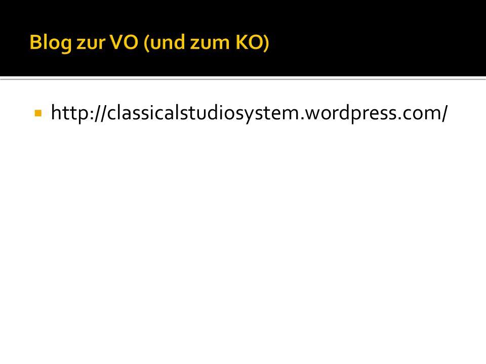 Blog zur VO (und zum KO) http://classicalstudiosystem.wordpress.com/