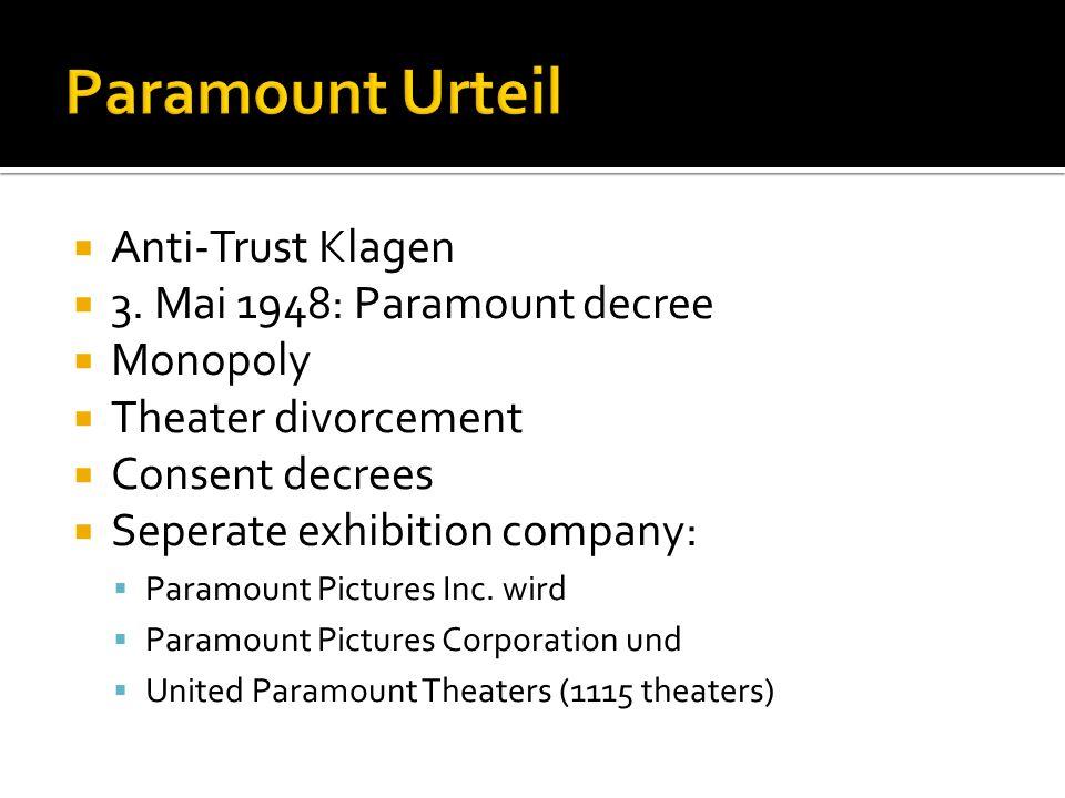 Paramount Urteil Anti-Trust Klagen 3. Mai 1948: Paramount decree