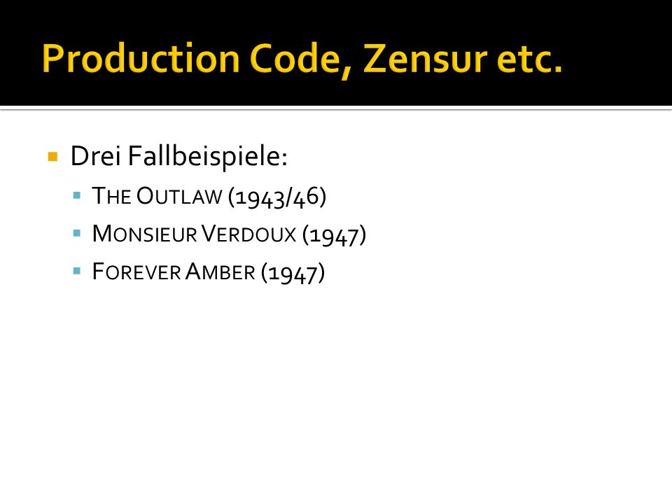 Production Code, Zensur etc.