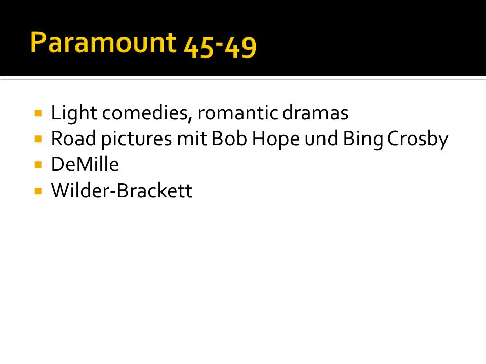 Paramount Light comedies, romantic dramas