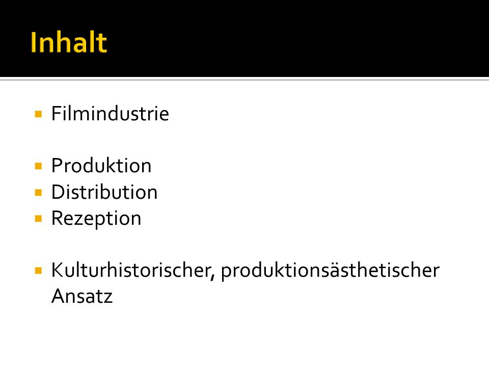 Inhalt Filmindustrie Produktion Distribution Rezeption