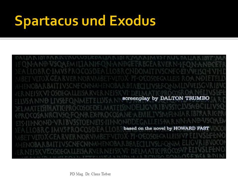 Spartacus und Exodus PD Mag. Dr. Claus Tieber
