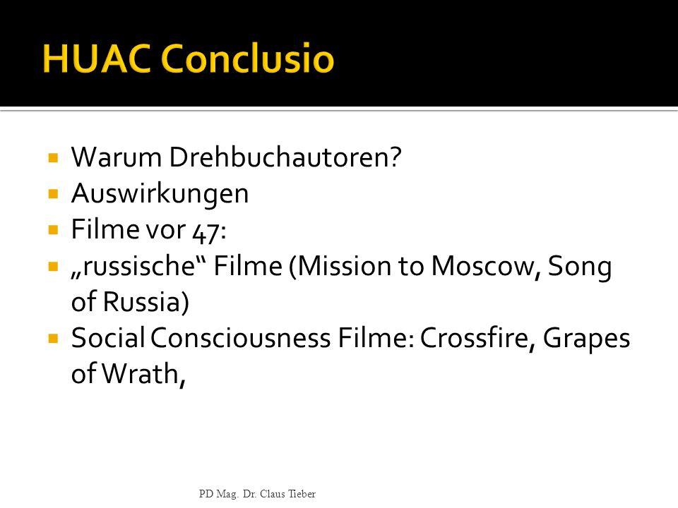 HUAC Conclusio Warum Drehbuchautoren Auswirkungen Filme vor 47:
