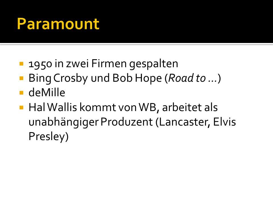 Paramount 1950 in zwei Firmen gespalten