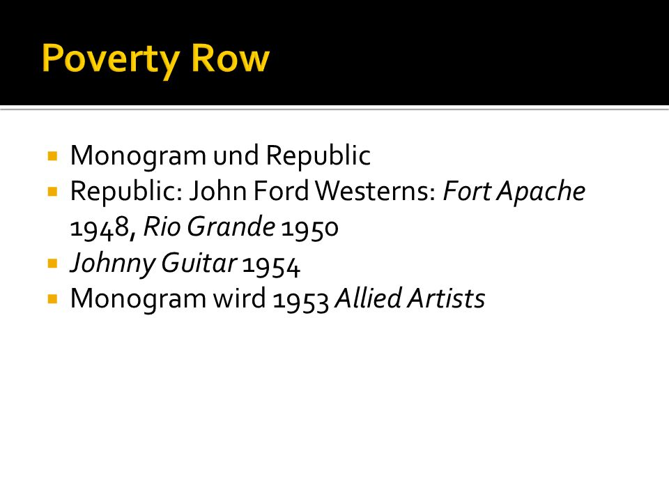 Poverty Row Monogram und Republic