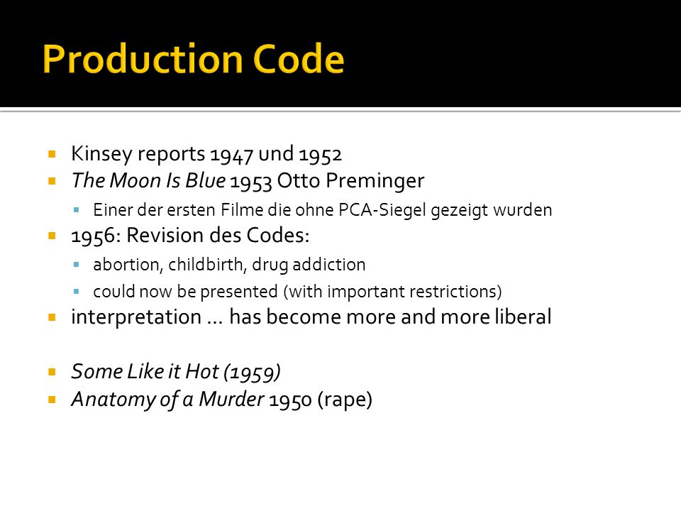 Production Code Kinsey reports 1947 und 1952