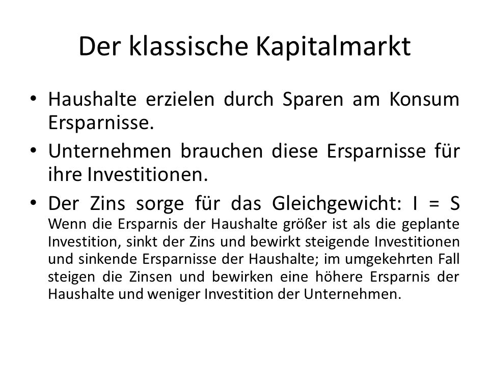 Der klassische Kapitalmarkt