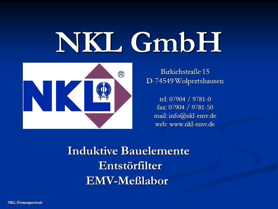 NKL GmbH Induktive Bauelemente Entstörfilter EMV-Meßlabor
