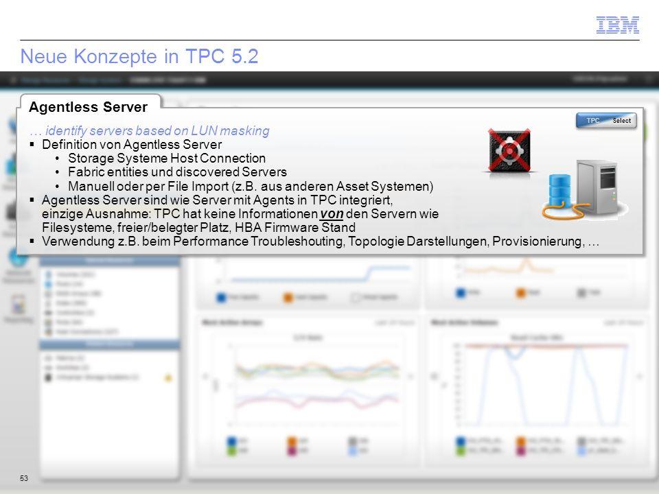 Neue Konzepte in TPC 5.2 Agentless Server