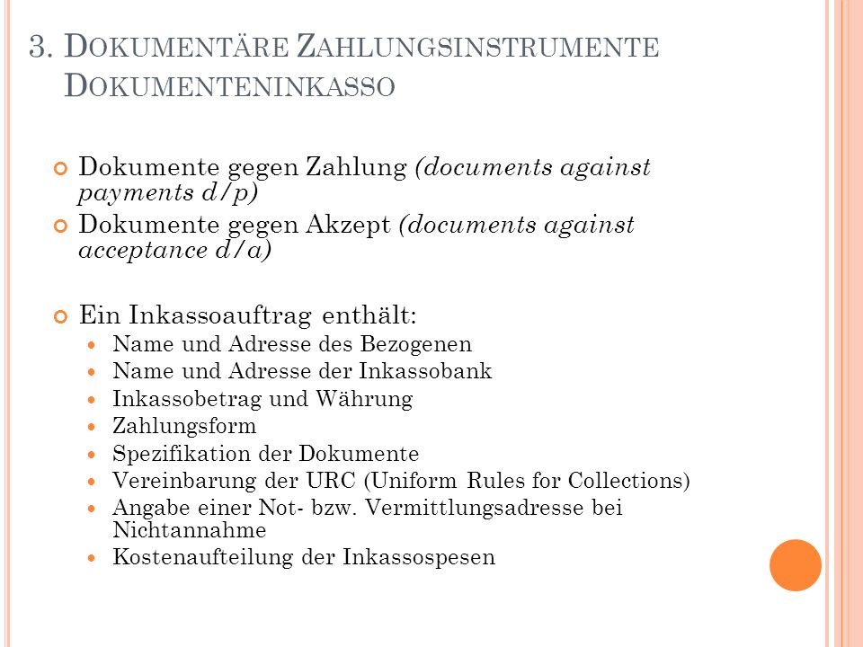 3. Dokumentäre Zahlungsinstrumente Dokumenteninkasso