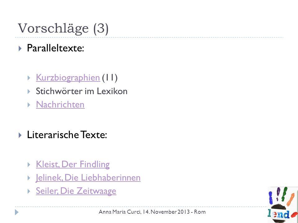 Vorschläge (3) Paralleltexte: Literarische Texte: Kurzbiographien (11)