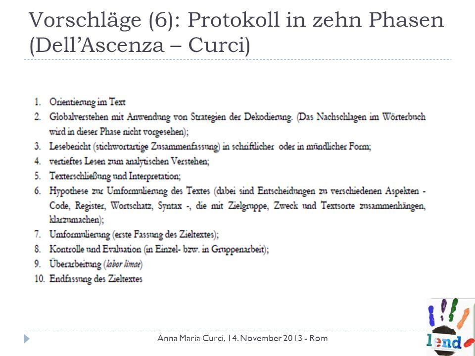 Vorschläge (6): Protokoll in zehn Phasen (Dell'Ascenza – Curci)