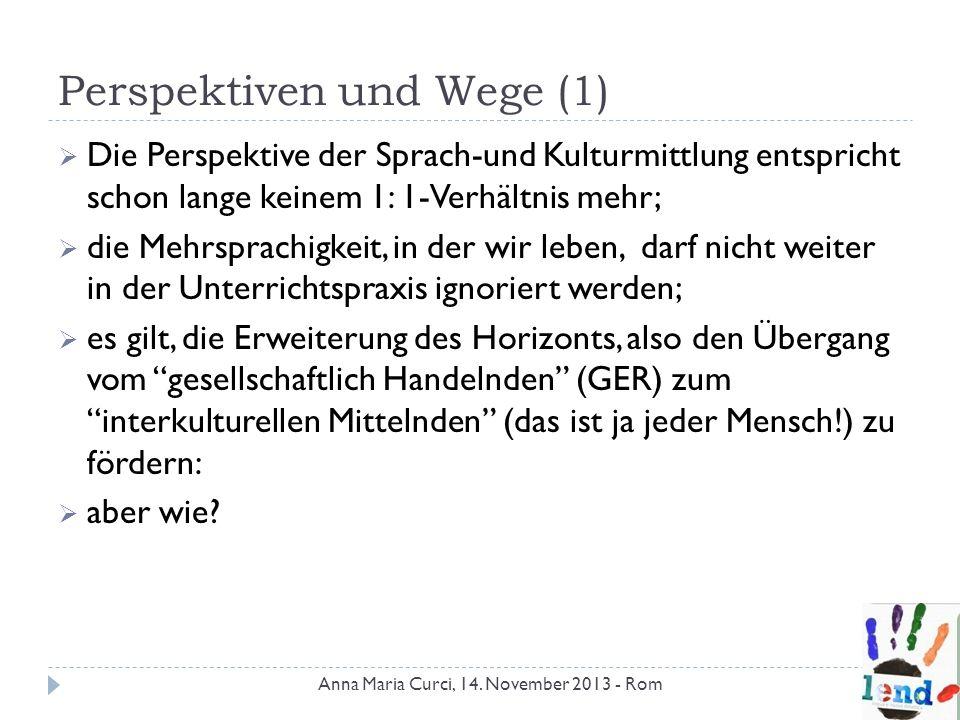 Perspektiven und Wege (1)