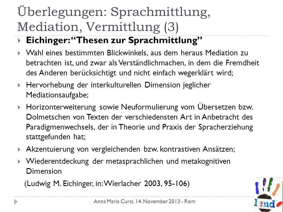 Überlegungen: Sprachmittlung, Mediation, Vermittlung (3)